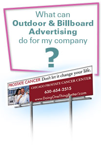What can Outdoor and Billboard Advertising do for my company?